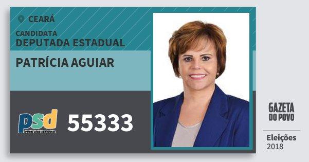 Santinho Patrícia Aguiar 55333 (PSD) Deputada Estadual | Ceará | Eleições 2018