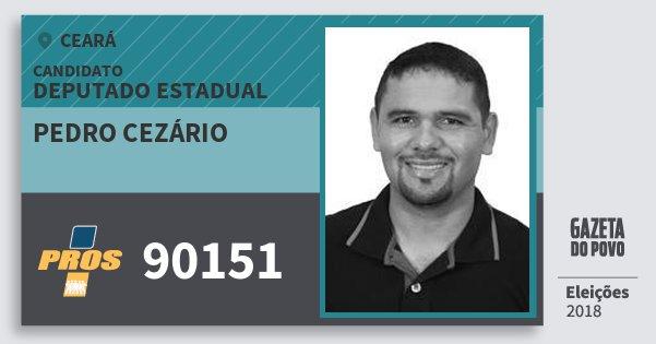 Santinho Pedro Cezário 90151 (PROS) Deputado Estadual | Ceará | Eleições 2018