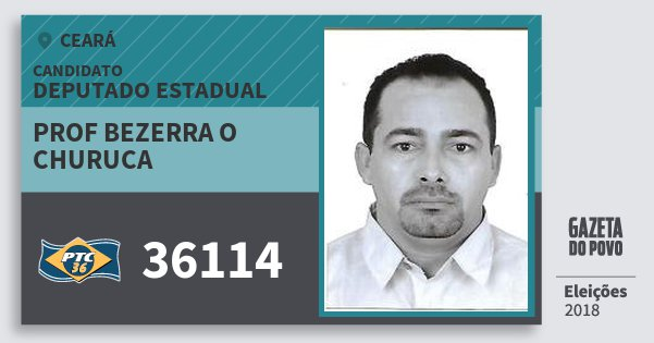 Santinho Prof Bezerra O Churuca 36114 (PTC) Deputado Estadual | Ceará | Eleições 2018