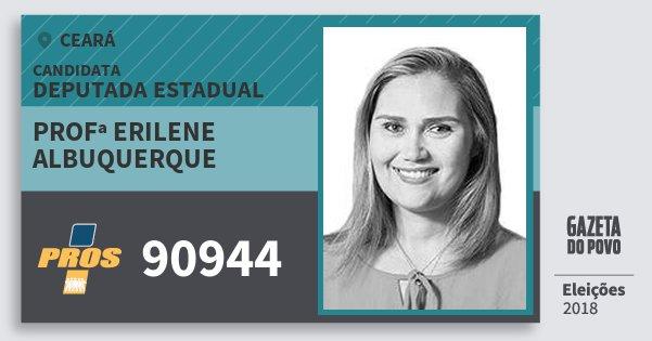 Santinho Profª Erilene Albuquerque 90944 (PROS) Deputada Estadual | Ceará | Eleições 2018