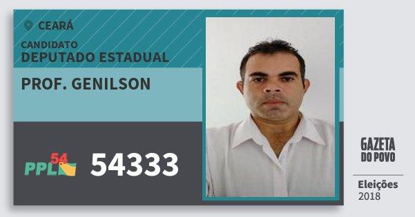 Santinho Prof. Genilson 54333 (PPL) Deputado Estadual | Ceará | Eleições 2018