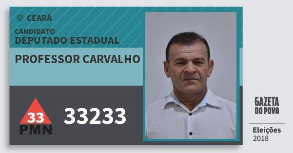 Santinho Professor Carvalho 33233 (PMN) Deputado Estadual | Ceará | Eleições 2018