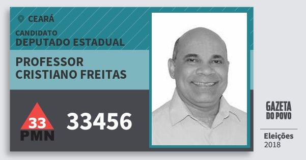 Santinho Professor Cristiano Freitas 33456 (PMN) Deputado Estadual | Ceará | Eleições 2018