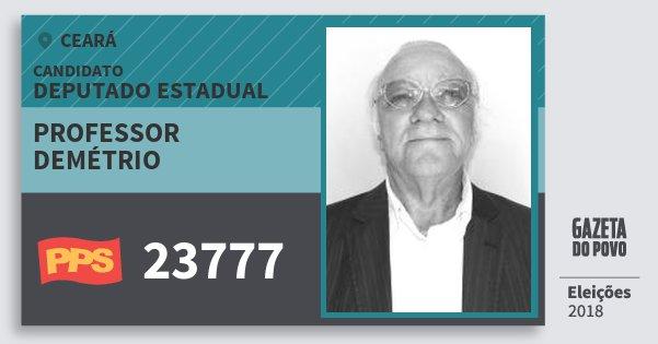 Santinho Professor Demétrio 23777 (PPS) Deputado Estadual | Ceará | Eleições 2018