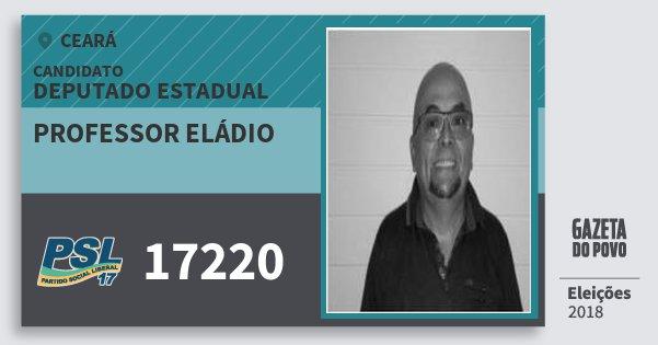 Santinho Professor Eládio 17220 (PSL) Deputado Estadual | Ceará | Eleições 2018