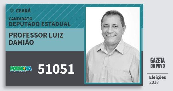 Santinho Professor Luiz Damião 51051 (PATRI) Deputado Estadual | Ceará | Eleições 2018