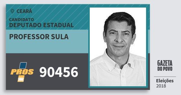 Santinho Professor Sula 90456 (PROS) Deputado Estadual | Ceará | Eleições 2018