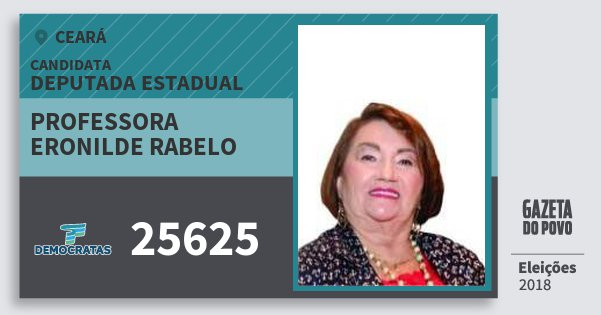 Santinho Professora Eronilde Rabelo 25625 (DEM) Deputada Estadual | Ceará | Eleições 2018
