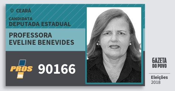Santinho Professora Eveline Benevides 90166 (PROS) Deputada Estadual | Ceará | Eleições 2018