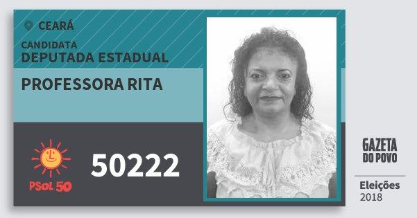 Santinho Professora Rita 50222 (PSOL) Deputada Estadual | Ceará | Eleições 2018