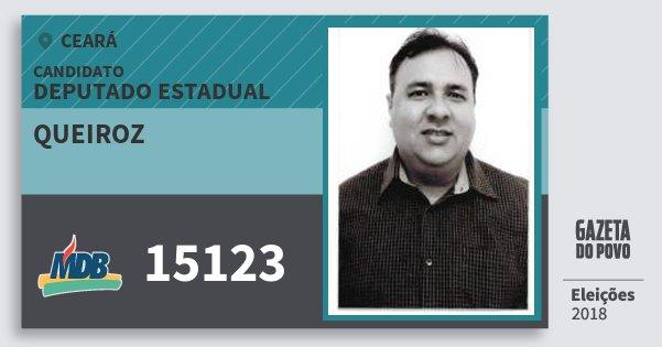 Santinho Queiroz 15123 (MDB) Deputado Estadual | Ceará | Eleições 2018