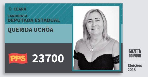 Santinho Querida Uchôa 23700 (PPS) Deputada Estadual | Ceará | Eleições 2018