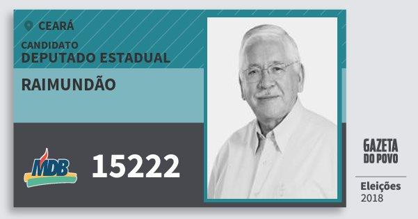 Santinho Raimundão 15222 (MDB) Deputado Estadual | Ceará | Eleições 2018