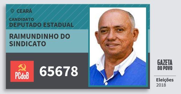Santinho Raimundinho do Sindicato 65678 (PC do B) Deputado Estadual | Ceará | Eleições 2018