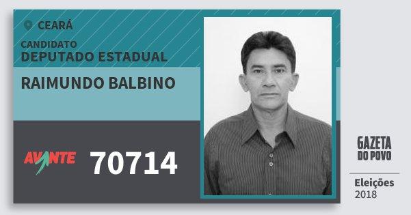 Santinho Raimundo Balbino 70714 (AVANTE) Deputado Estadual | Ceará | Eleições 2018