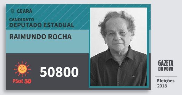 Santinho Raimundo Rocha 50800 (PSOL) Deputado Estadual | Ceará | Eleições 2018