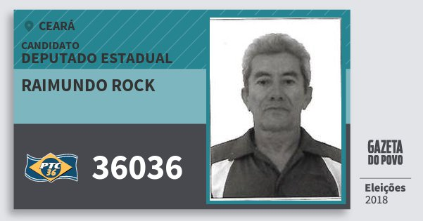 Santinho Raimundo Rock 36036 (PTC) Deputado Estadual | Ceará | Eleições 2018