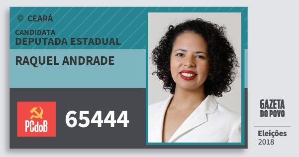 Santinho Raquel Andrade 65444 (PC do B) Deputada Estadual | Ceará | Eleições 2018
