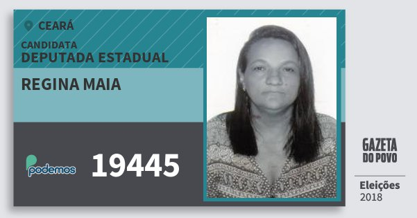 Santinho Regina Maia 19445 (PODE) Deputada Estadual | Ceará | Eleições 2018