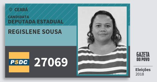 Santinho Regislene Sousa 27069 (DC) Deputada Estadual | Ceará | Eleições 2018