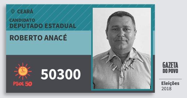 Santinho Roberto Anacé 50300 (PSOL) Deputado Estadual | Ceará | Eleições 2018