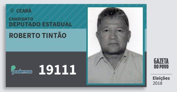 Santinho Roberto Tintão 19111 (PODE) Deputado Estadual | Ceará | Eleições 2018