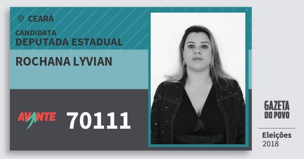 Santinho Rochana Lyvian 70111 (AVANTE) Deputada Estadual | Ceará | Eleições 2018
