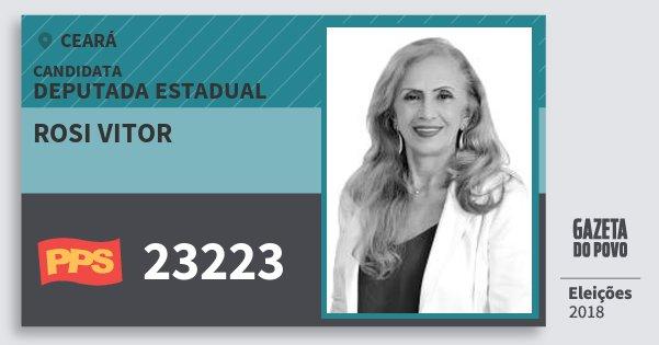 Santinho Rosi Vitor 23223 (PPS) Deputada Estadual | Ceará | Eleições 2018