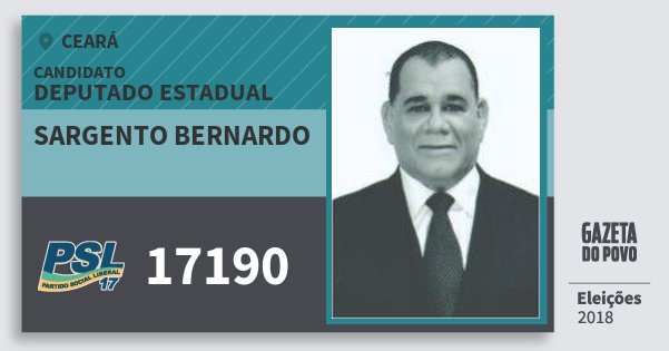 Santinho Sargento Bernardo 17190 (PSL) Deputado Estadual | Ceará | Eleições 2018