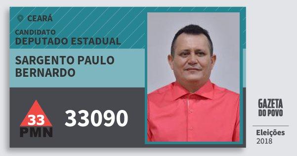 Santinho Sargento Paulo Bernardo 33090 (PMN) Deputado Estadual | Ceará | Eleições 2018