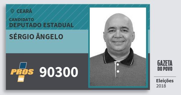 Santinho Sérgio Ângelo 90300 (PROS) Deputado Estadual   Ceará   Eleições 2018
