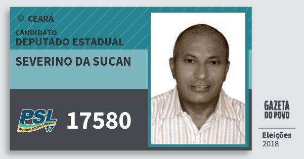 Santinho Severino da Sucan 17580 (PSL) Deputado Estadual | Ceará | Eleições 2018