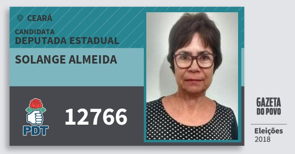 Santinho Solange Almeida 12766 (PDT) Deputada Estadual | Ceará | Eleições 2018