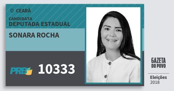 Santinho Sonara Rocha 10333 (PRB) Deputada Estadual | Ceará | Eleições 2018