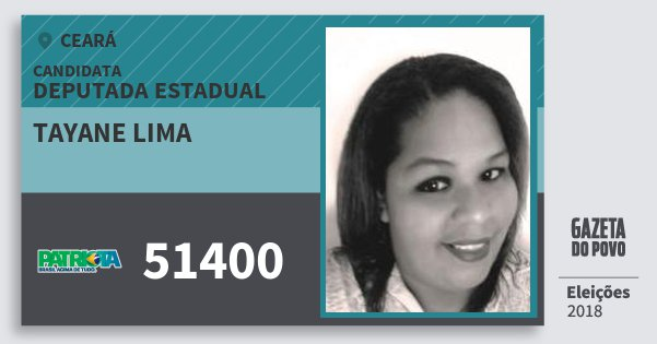 Santinho Tayane Lima 51400 (PATRI) Deputada Estadual | Ceará | Eleições 2018