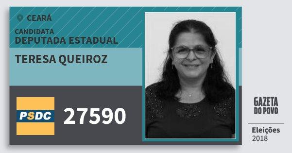 Santinho Teresa Queiroz 27590 (DC) Deputada Estadual | Ceará | Eleições 2018