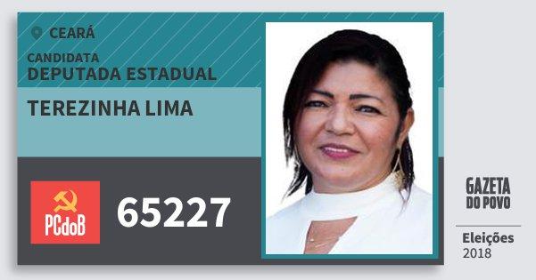 Santinho Terezinha Lima 65227 (PC do B) Deputada Estadual | Ceará | Eleições 2018
