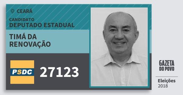 Santinho Timá da Renovação 27123 (DC) Deputado Estadual | Ceará | Eleições 2018