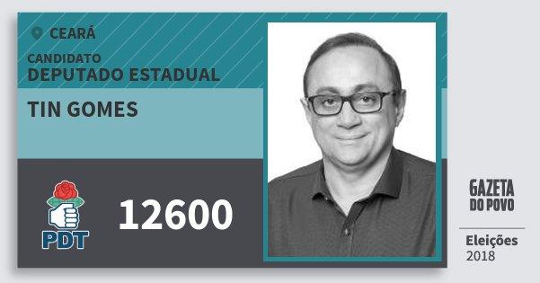 Santinho Tin Gomes 12600 (PDT) Deputado Estadual | Ceará | Eleições 2018