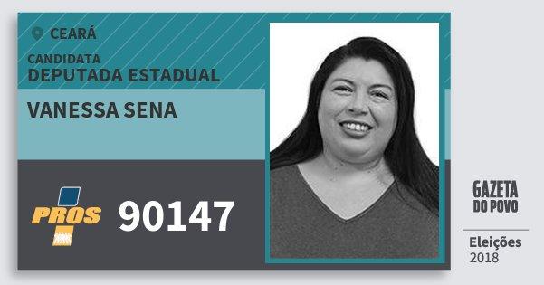 Santinho Vanessa Sena 90147 (PROS) Deputada Estadual | Ceará | Eleições 2018