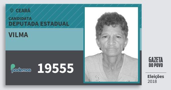 Santinho Vilma 19555 (PODE) Deputada Estadual | Ceará | Eleições 2018