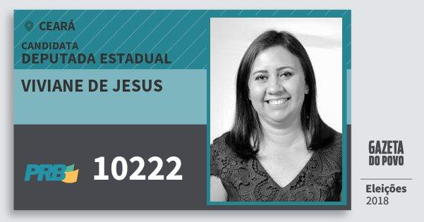 Santinho Viviane de Jesus 10222 (PRB) Deputada Estadual | Ceará | Eleições 2018