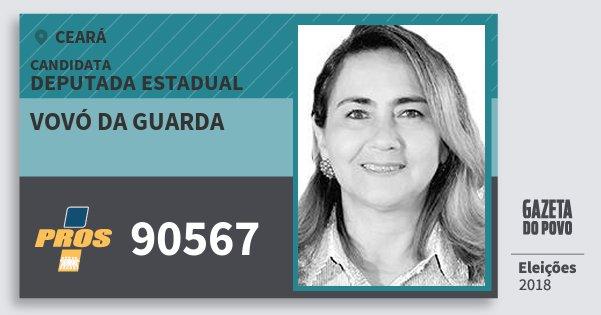 Santinho Vovó da Guarda 90567 (PROS) Deputada Estadual | Ceará | Eleições 2018