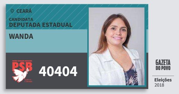 Santinho Wanda 40404 (PSB) Deputada Estadual | Ceará | Eleições 2018