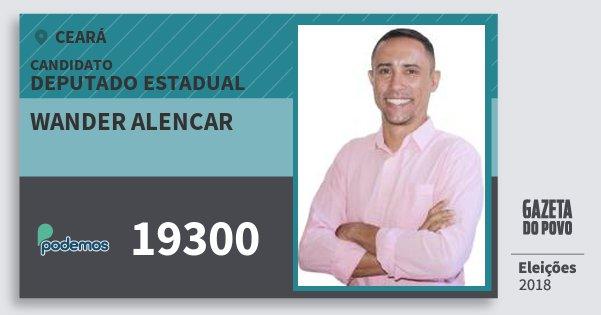 Santinho Wander Alencar 19300 (PODE) Deputado Estadual | Ceará | Eleições 2018