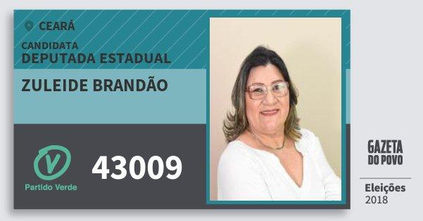 Santinho Zuleide Brandão 43009 (PV) Deputada Estadual | Ceará | Eleições 2018