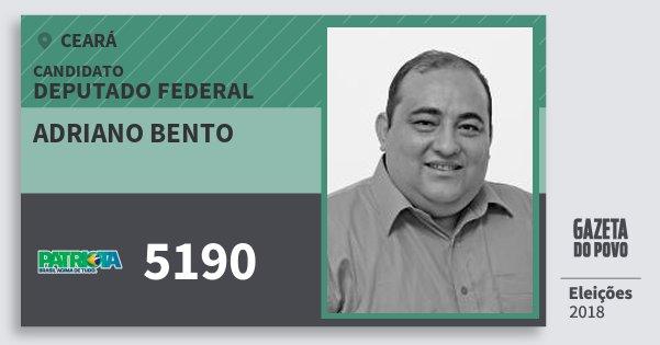 Santinho Adriano Bento 5190 (PATRI) Deputado Federal | Ceará | Eleições 2018