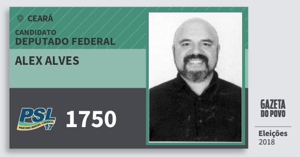 Santinho Alex Alves 1750 (PSL) Deputado Federal   Ceará   Eleições 2018