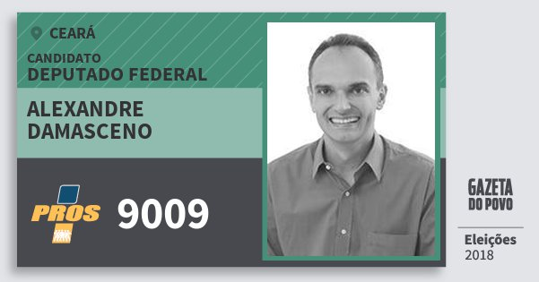 Santinho Alexandre Damasceno 9009 (PROS) Deputado Federal | Ceará | Eleições 2018