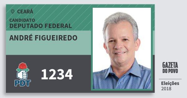 Santinho André Figueiredo 1234 (PDT) Deputado Federal | Ceará | Eleições 2018